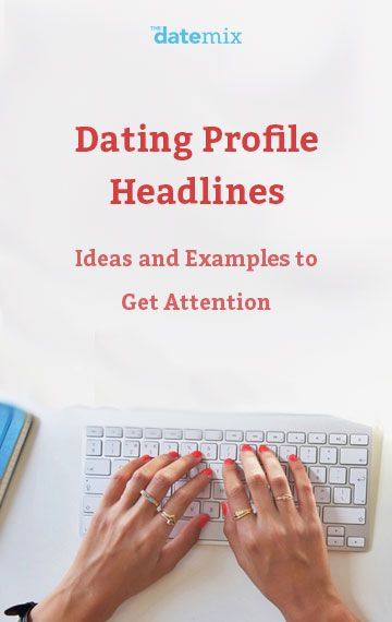 Dating website headline examples