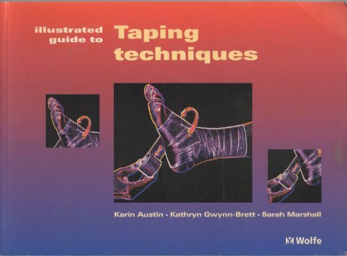 K Taping An Illustrated Guide Basics Techniques