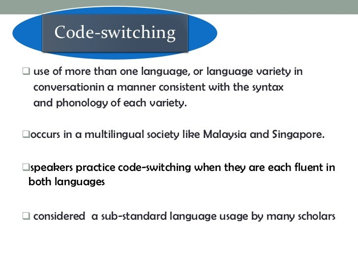 Code Switching - Essay Samples