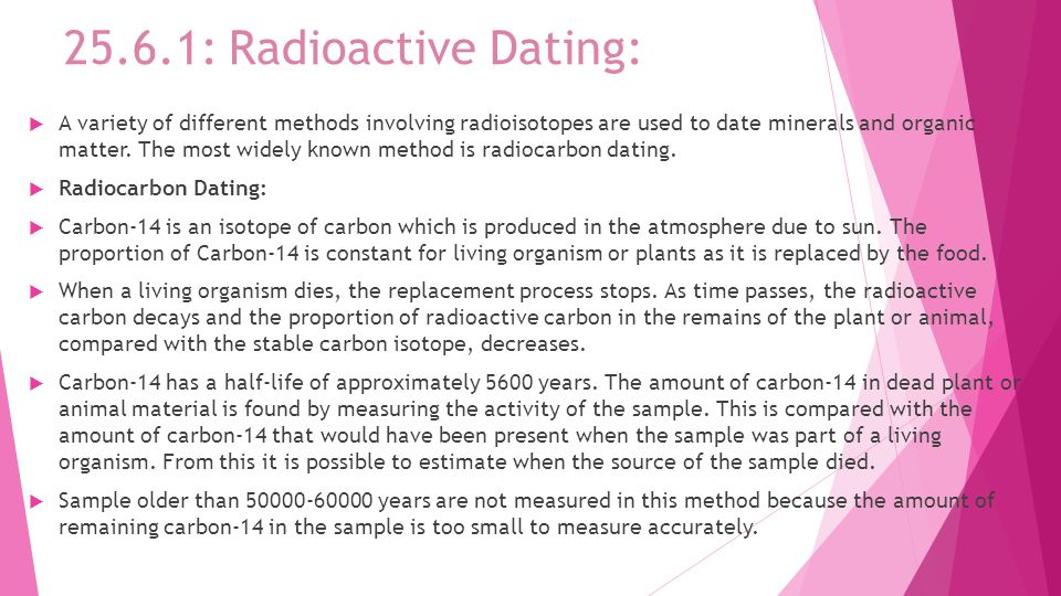 Why is carbon dating limited to 50 000 years