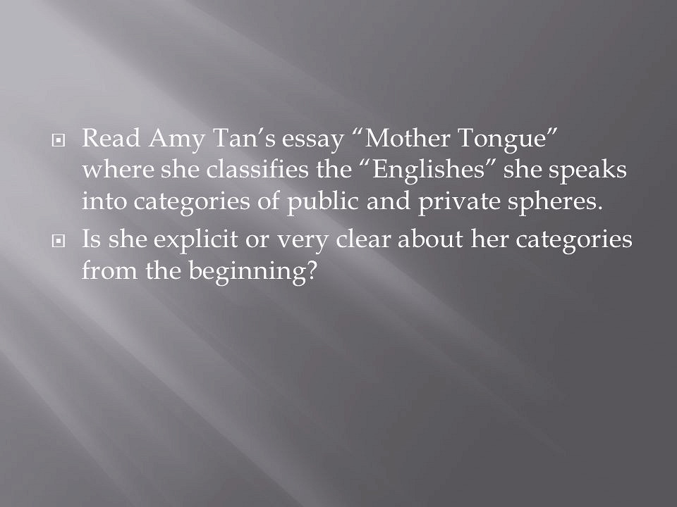 Amy Tan's : The Purpose And Power