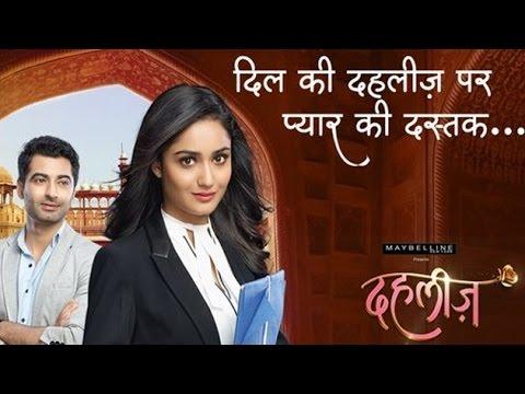 Dahleez Jiya Re Jiya Re Star Plus Dahleez Tv serial