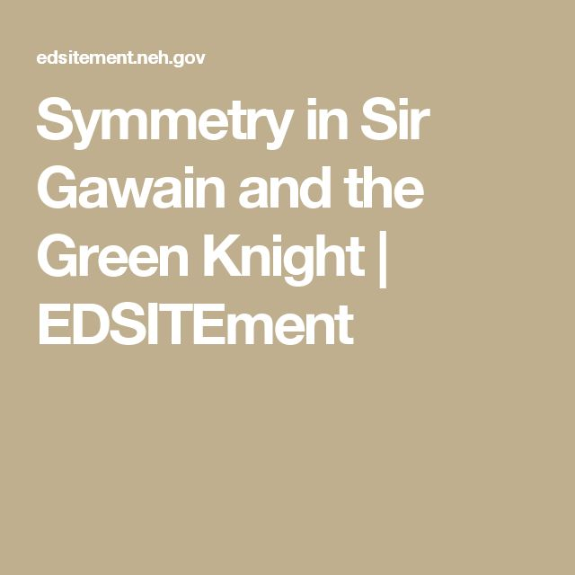 FREE Sir Gawain And The Green Knight Essay