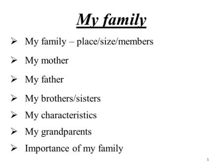 Write my essay about my family members