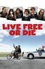 Живи свободно или умри (Live Free or Die)