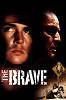 Храбрый (The Brave)