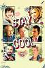 Только спокойствие (Stay Cool)
