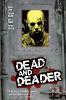 Мертвый и еще мертвее (Dead & Deader)
