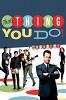 То, что ты делаешь  (The Thing You Do!)