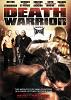 Смертоносный воин (Death Warrior)