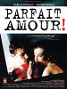 Идеальная любовь (Parfait amour!)