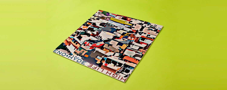 Eno & Hyde «High Life»