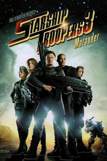 Постер Звездный десант-3: Мародер