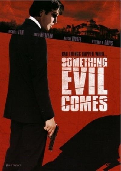 Предчувствие зла (Something Evil Comes)