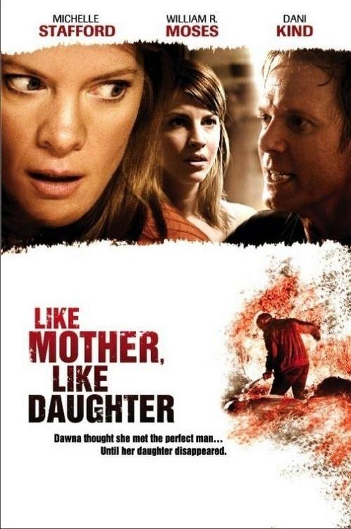Дочки-матери (Like Mother, Like Daughter)