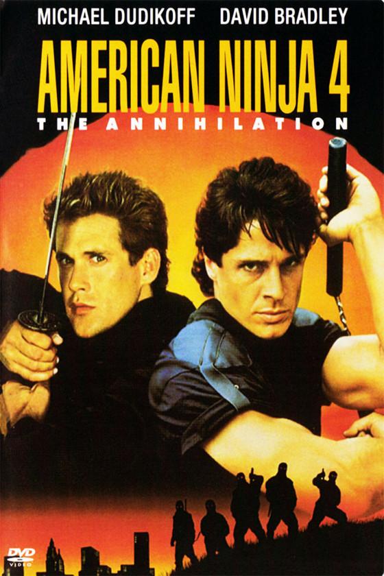 Американский ниндзя-4: Полное уничтожение (American Ninja 4: The Annihilation)