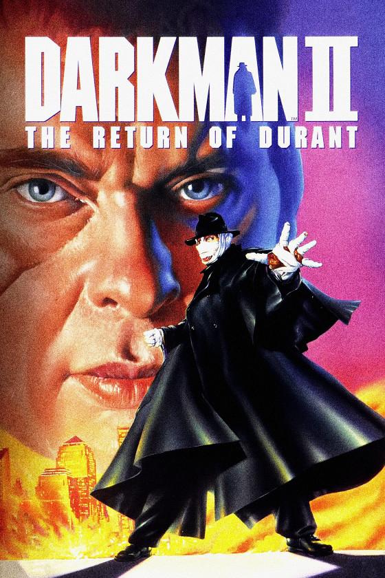 Человек тьмы-2: Возвращение Дюрана (Darkman 2: The Return of Duran)