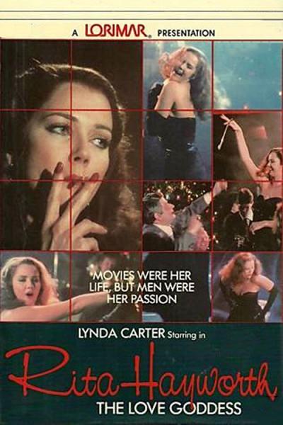 Богиня любви (Rita Hayworth: The Love Goddess)