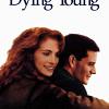 Умереть молодым (Dying Young)