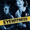 Очевидец (Eyewitness)