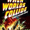 Когда миры столкнутся (When Worlds Collide)