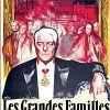 Сильные мира сего (Les grandes familles)