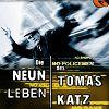 Девять жизней Томаса Каца (The Nine Lives of Tomas Katz)
