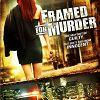 Подстава (Framed for Murder)