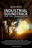 Industrial Soundtrack for the Urban Decay