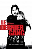Бандиты в масках / Le dernier gang