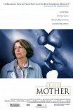 Мать / The Mother