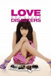 Любовь и другие катастрофы / Love and Other Disasters