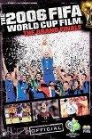 Большой финал / The Official Film of the 2006 FIFA World Cup