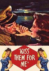 Постер Поцелуй их за меня