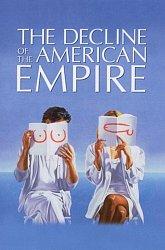 Постер Закат Американской империи