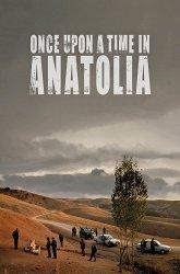 Постер Однажды в Анатолии