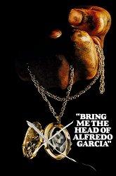 Постер Принесите мне голову Альфредо Гарсиа
