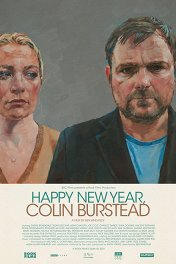 С Новым годом, Колин Бёстед / Happy New Year, Colin Burstead