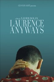 И все же Лоранс / Laurence Anyways