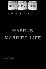 Семейная жизнь Мейбл / Mabel's Married Life