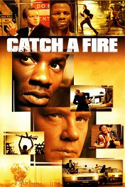 Опасный человек / Catch a Fire