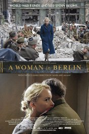 Женщина в Берлине / Anonyma - Eine Frau in Berlin
