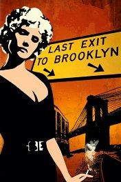 Последний поворот на Бруклин / Last Exit to Brooklyn