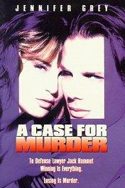 Доводы в пользу преступления / A Case for Murder