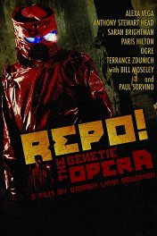 Рипо! Генетическая опера / Repo! The Genetic Opera