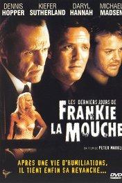 Последние дни Фрэнки по кличке «Муха» / The Last Days of Frankie the Fly