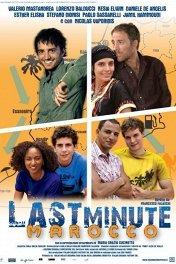 Приключения итальянцев в Марокко / Last Minute Marocco