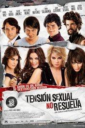 Неудовлетворенное сексуальное напряжение / Tensión sexual no resuelta