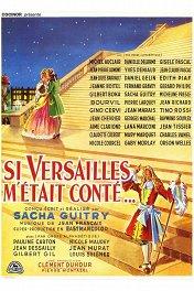 Когда б Версаль поведал мне / Si Versailles m'était conté