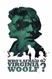 Кто боится Вирджинии Вулф? / Who's Afraid of Virginia Woolf?